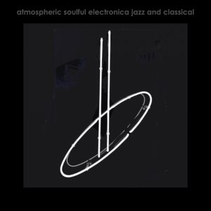finestkind atmospheric soulful electronica jazz and classical