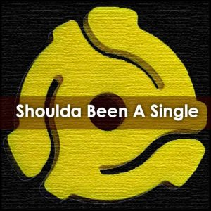 finestkind shoulda been a single