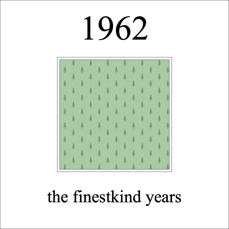 1962 db's finestkind the years