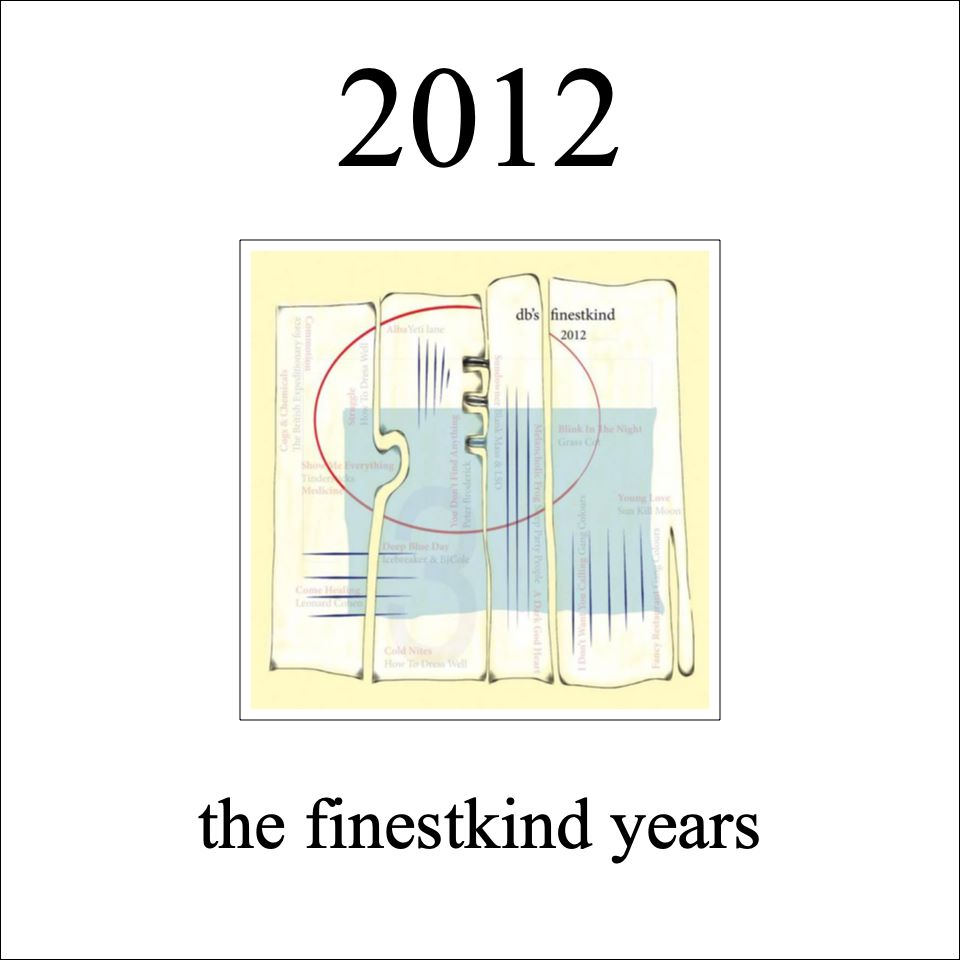 2012 db's finestkind the years