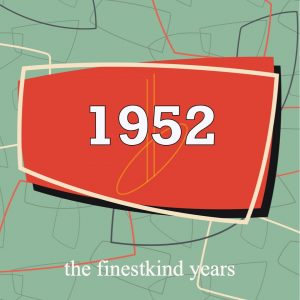 1952 db's finestkind the years