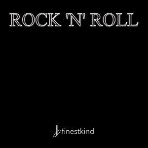 finestkind Rock 'n' Roll